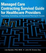Cover of: Managed Care Contracting Survival Guide for Healthcare Providers