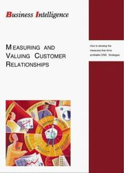 Cover of: Measuring and Valuing Customer Relationships