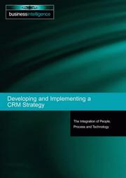 Cover of: Developing and Implementing a CRM Strategy