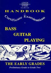 Cover of: London College of Music Handbook for Certificate Examinations in Bass Guitar Playing