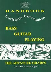 Cover of: London College of Music Handbook for Certificate Examinations in Bass Guitar Playing (London College of Music Handbooks for Certificate Examinations in Bass Guitar Playing)