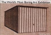 Cover of: The World's Most Boring Art Exhibition