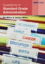 Cover of: Questions in Standard Grade Administration