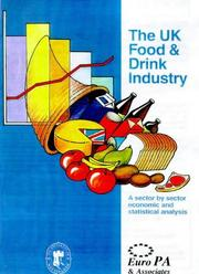 Cover of: The United Kingdom Food and Drink Industry