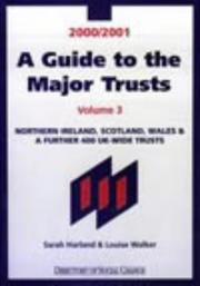 Cover of: A Guide to the Major Trusts 2000/2001