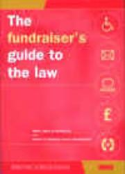 Cover of: The Fundraiser's Guide to the Law