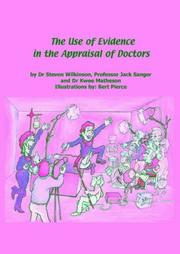 Cover of: The Use of Evidence in the Appraisal of Doctors