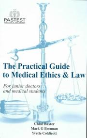 Cover of: The Practical Guide to Medical Ethics and Law