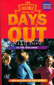 Cover of: Heinz Guide to Days Out with Kids (Days Out with the Kids S.)