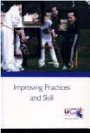 Cover of: Improving Practices and Skill