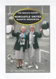 Cover of: Newcastle United - Magpie Memories (The People's History)