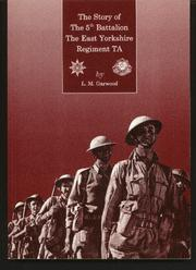 Cover of: The Story of the 5th Battalion the East Yorkshire Regiment