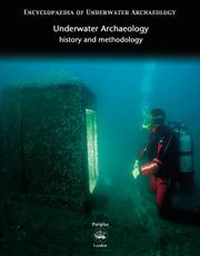 Cover of: Underwater Archaeology (Encyclopaedia of Underwater Archaeology)
