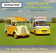 Cover of: Fifty Years of Ice Cream Vehicles, 1949-99 (Nostalgia Road)