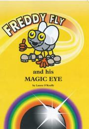 Cover of: Freddy Fly and His Magic Eye (Freddy Fly)