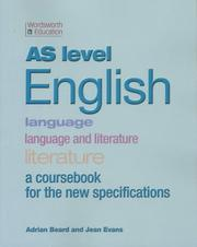 Cover of: As Level English - Language, Language and Literature, Literature (Wordsworth Education)