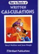 Cover of: How to Dazzle at Written Calculations (How to Dazzle at ...)