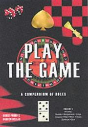 Cover of: Play the Game (Straightforward Guides)