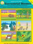 Cover of: Terrestrial Biomes: Exploring Eathr's Land-based Ecosystems ; 5-8+