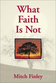 Cover of: What Faith Is Not