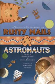 Cover of: Rusty nails & astronauts