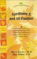 Cover of: Syndrome X and Sx-fraction (Woodland Health Series)