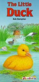 Cover of: The Little Duck (Animal Friends Books)