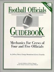 Cover of: Football Officials Guidebook ¿ Mechanics For Crews of Four & Five Officials