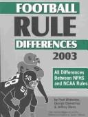 Cover of: Football Rule Differences 2003