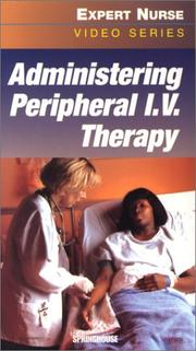 Cover of: Administering Peripheral I.V. Therapy (Video with Booklet, Institutional Version)