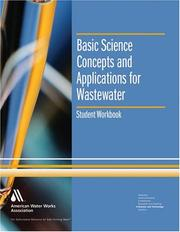 Cover of: Basic Science Concepts and Applications for Wastewater Operators, Student Workbook (Water Supply Operations Training)