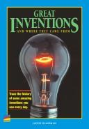 Great inventions and where they came from