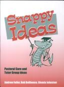 Cover of: Snappy Ideas