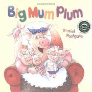 Cover of: Big Mum Plum! (Books for Life)