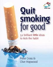 Cover of: Quit Smoking for Good (52 Brilliant Little Ideas)