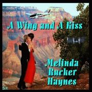 Cover of: A Wing and a Kiss