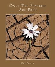 Cover of: Only the Fearless Are Free
