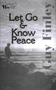 Cover of: Let Go and Know Peace (Wisdoms Way Pocket Books, 1)