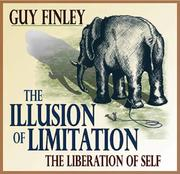 Cover of: The Illusion of Limitation (The Liberation of Self)