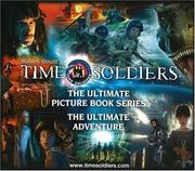 Cover of: Time Soldiers Gift Set: Rex, Rex 2 & Patch (Time Soldiers)