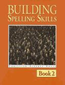 Cover of: Building Spelling Skills Book 2 (Spelling)
