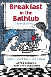 Cover of: Breakfast in the Bathtub: A Book of Smiles