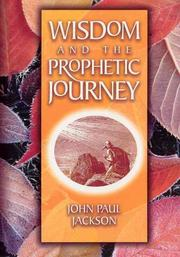 Cover of: Wisdom and the Prophetic Journey