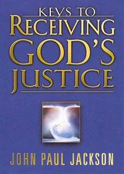 Cover of: Keys to Receiving God's Justice