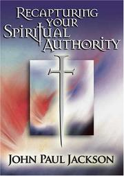 Cover of: Recapturing Your Spiritual Authority