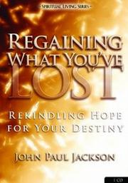 Cover of: Regaining What You've Lost