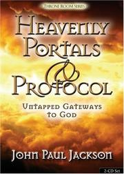 Cover of: Heavenly Portals and Protocol