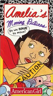Cover of: Amelia's Moving Pictures (Amelia (Video American Girl))