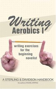 Cover of: Writing Aerobics: Writing Exercises for the Beginning Novelist