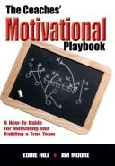 Cover of: The Coaches' Motivational Playbook